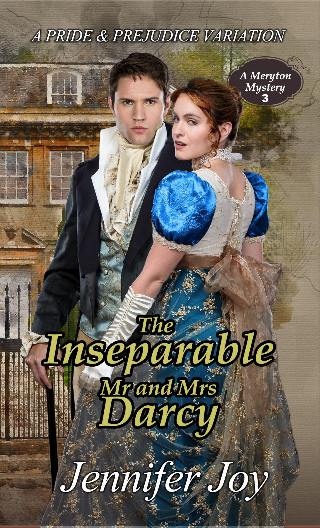The Inseparable Mr. and Mrs. Darcy