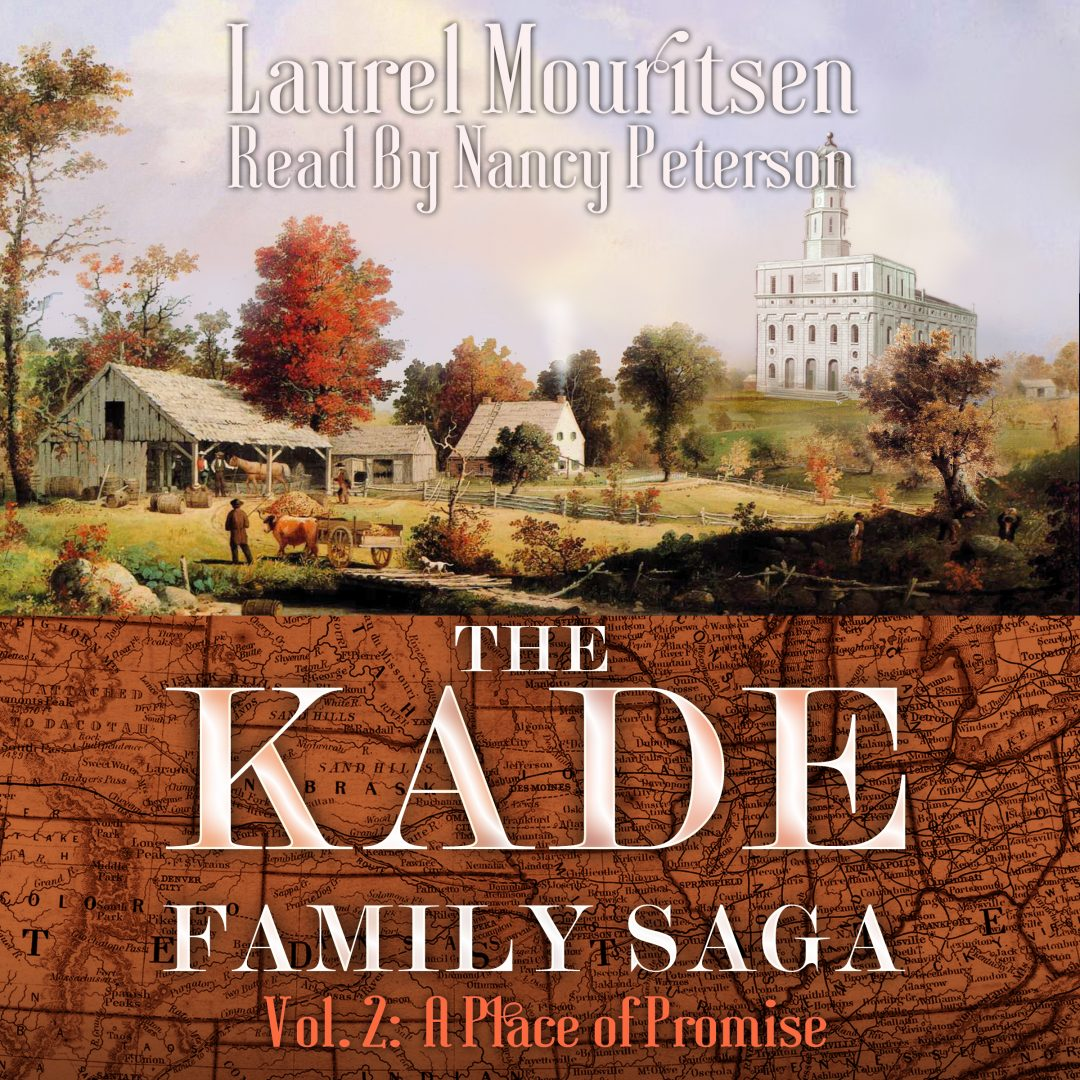 Kade Family Saga Vol 2: A Place of Promise