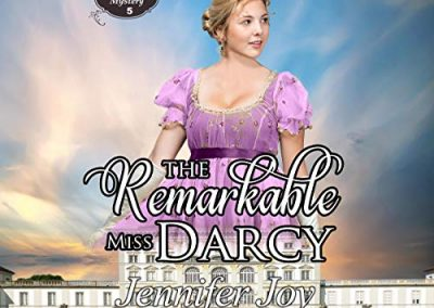 The Remarkable Miss Darcy: A Meryton Mystery Book 5